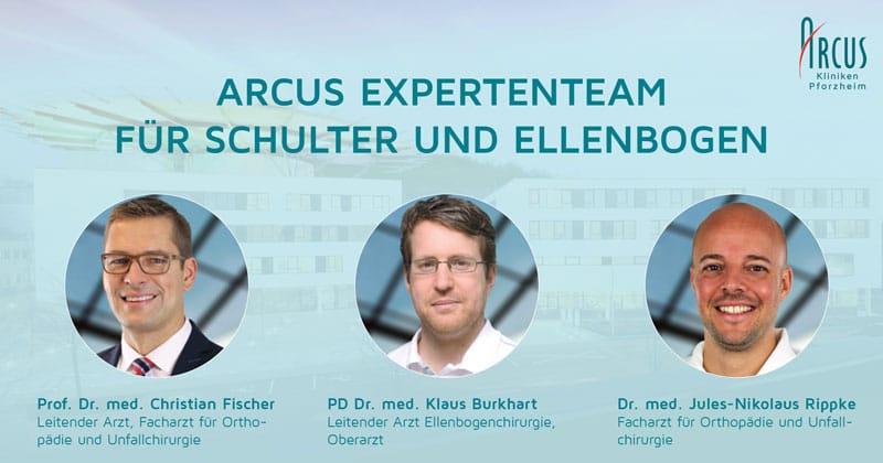 Prof. Dr. med. Christian Fischer, Leitender Arzt PD Dr. med. Klaus Burkhart, Leitender Arzt Ellenbogenchirurgie Dr. med. Jules-Nikolaus Rippke, Facharzt für Orthopädie und Unfallchirurgie